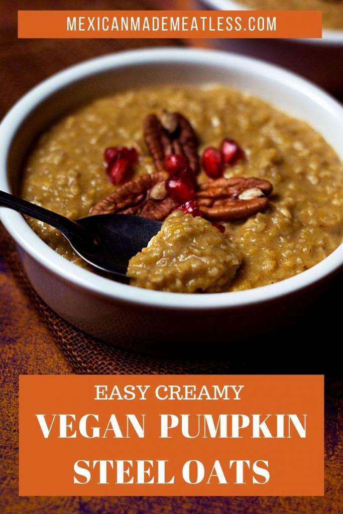 Vegan Pumpkin Steel Cut Oats Flavored with Pumpkin Pie Spices and Mexican Piloncillo